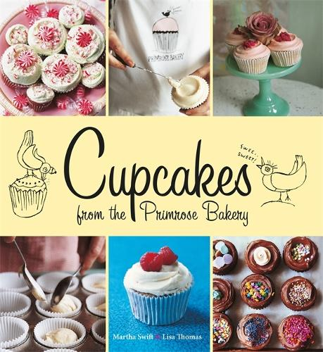 Cupcakes from the Primrose Bakery: Cupcakes from the Primrose Bakery (Hardback)