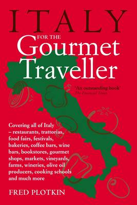 Italy for the Gourmet Traveller (Paperback)