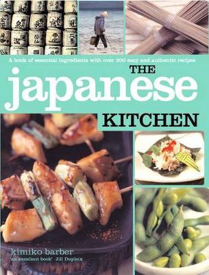 The Japanese Kitchen: Japanese Kitchen - Kitchen Series (Paperback)
