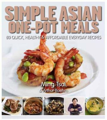 One-Pot Asian: 80 Quick, Healthy and Affordable Everyday Recipes (Hardback)