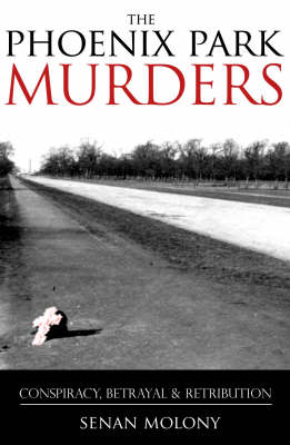 The Phoenix Park Murders: Murder, Betrayal and Retribution (Paperback)