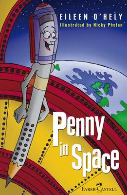 Penny in Space - Penny the Pencil Series (Paperback)