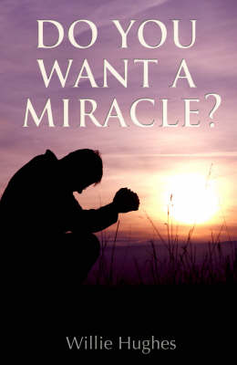 Do You Want a Miracle? (Paperback)