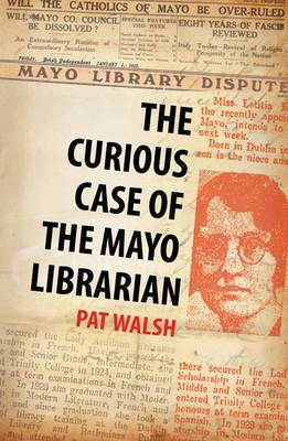 The Curious Case of the Mayo Librarian (Paperback)