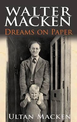 Walter Macken: Dreams on Paper (Hardback)