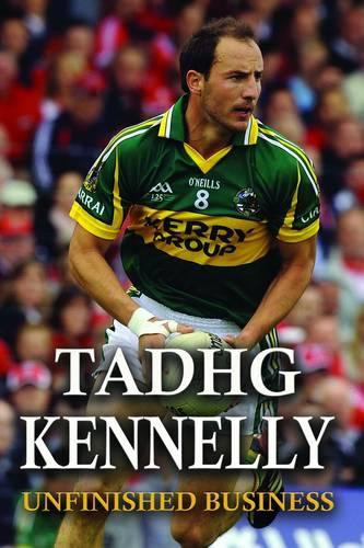 Tadhg Kennelly: Unfinished Business (Paperback)