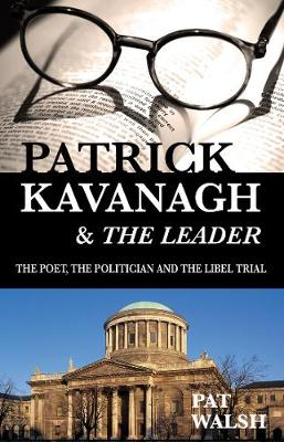 Cover Patrick Kavanagh & The Leader: The Poet, the Politician and the Libel Trial