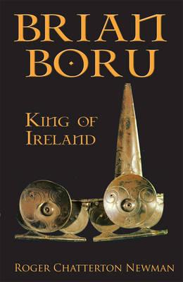 Brian Boru: King of Ireland (Paperback)