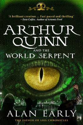 Arthur Quinn and the World Serpent - Father of Lies Chronicles 1 (Paperback)