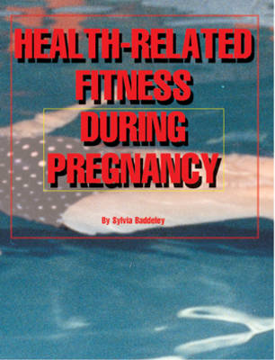 Health-related Fitness During Pregnancy - Management in Midwifery S. (Paperback)