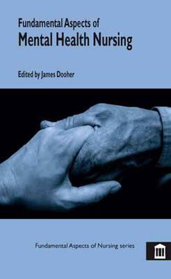 Fundamental Aspects of Mental Health Nursing - Fundamental Aspects of Nursing (Paperback)