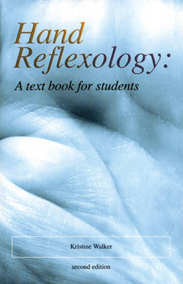 Hand Reflexology: A Textbook for Students (Paperback)