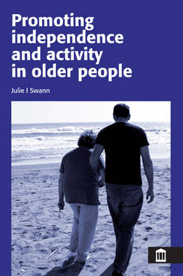 Promoting Independence and Activity for Older People (Paperback)