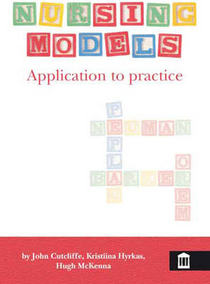 Nursing Models: Application to Practice (Paperback)