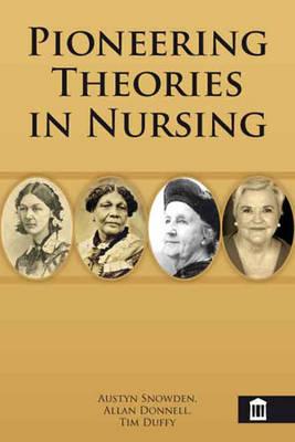 Cover Pioneering Theories in Nursing