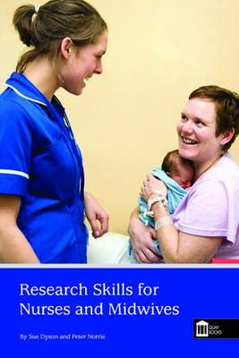 Research Skills for Nurses and Midwives (Paperback)
