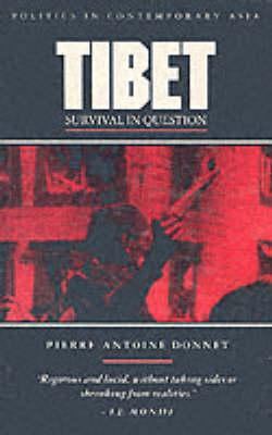 Tibet: Survival in Question - Politics in Contemporary Asia S. v. 8 (Paperback)