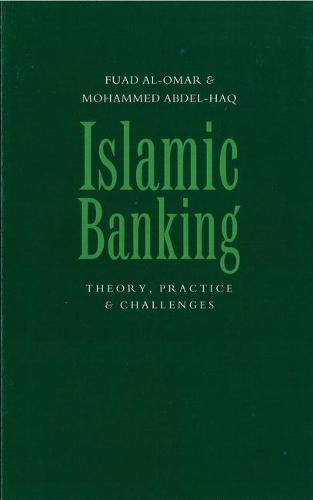 Islamic Banking: Theory, Practice and Challenges (Paperback)