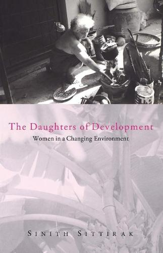 The Daughters of Development: Women in a Changing Environment (Paperback)