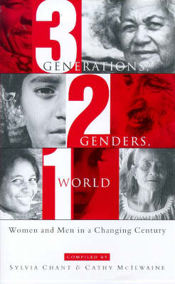 Three Generations, Two Genders, One World: Women and Men in a Changing Century (Hardback)