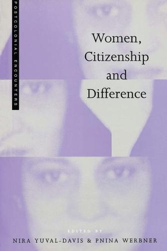 Women, Citizenship and Difference - Postcolonial Encounters (Hardback)