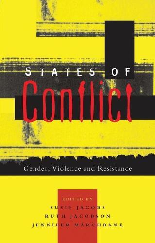States of Conflict: Gender, Violence and Resistance (Paperback)