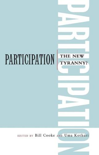 Participation: The New Tyranny? (Paperback)