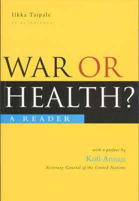 War or Health: A Reader (Paperback)