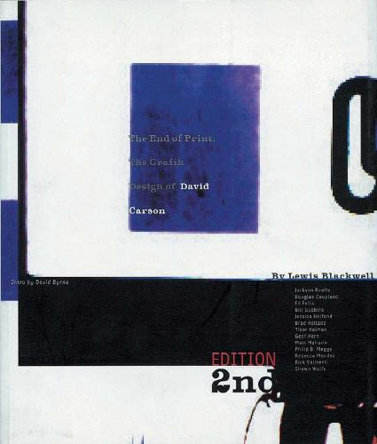 The End of Print, 2nd edition: The Grafik Design of David Carson (Paperback)