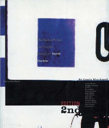 The End of Print: The Grafik Design of David Carson (Paperback)