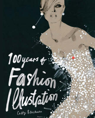 100 Years of Fashion Illustration (Paperback)