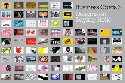 Business Cards 3: Designs on Saying Hello (Paperback)