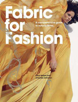 Fabric for Fashion: A Comprehensive Guide to Natural Fibres (Paperback)