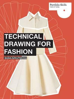 Technical Drawing for Fashion (Portfolio Skills) (Paperback)