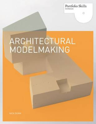 Architectural Modelmaking - Portfolio Skills (Paperback)