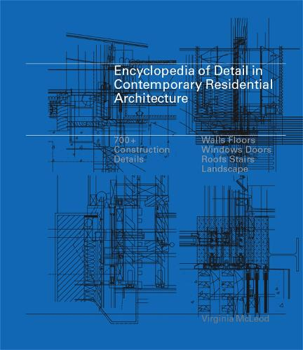 Encyclopedia of Detail in Contemporary Residential Architecture (Hardback)