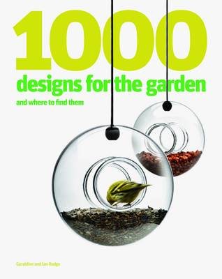 1000 Designs for the Garden and Where to Find Them (Paperback)