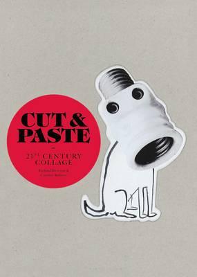 Cut & Paste: 21st-Century Collage (Hardback)