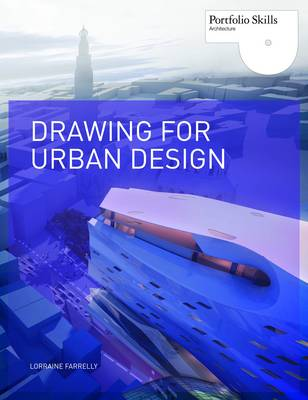 Drawing for Urban Design (Paperback)