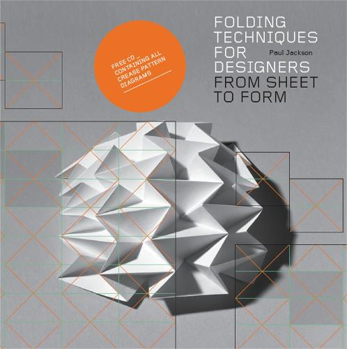 Folding Techniques for Designers: From Sheet to Form (Paperback)