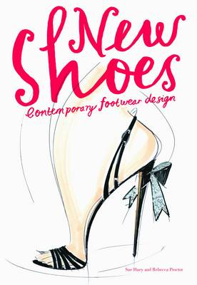 New Shoes: Contemporary Footwear Design (Paperback)