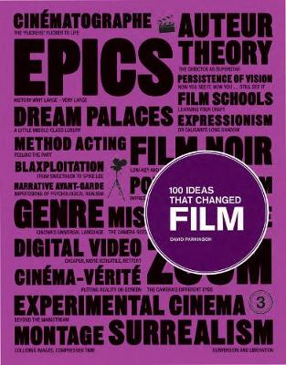 100 Ideas that Changed Film - 100 Ideas (Paperback)
