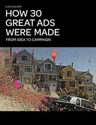 How 30 Great Ads Were Made (Paperback)