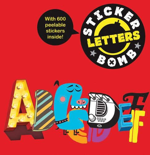 Stickerbomb Letters - Stickerbomb (Paperback)