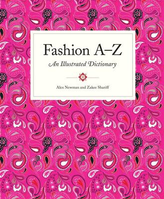 Fashion A-Z: An Illustrated Dictionary (Paperback)