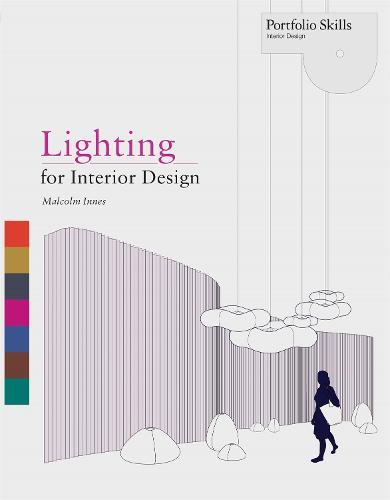 Lighting for Interior Design - Portfolio Skills (Paperback)