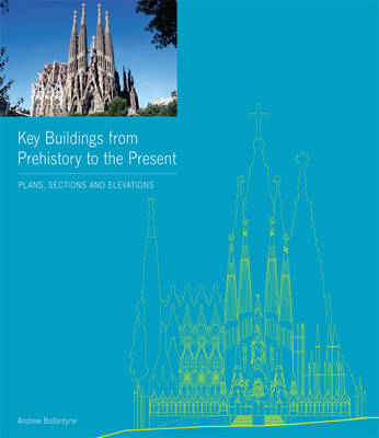 Key Buildings from Prehistory to the Present (Hardback)