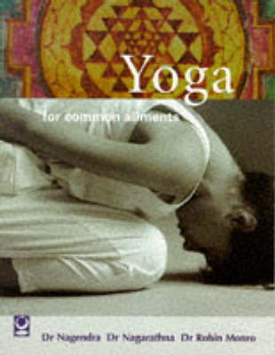 Yoga for Common Ailments - Common Ailments Series (Paperback)