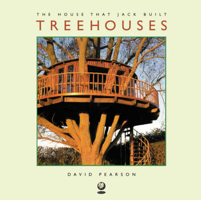 Treehouses - House That Jack Built v. 1 (Hardback)