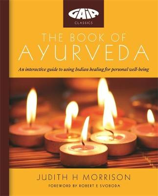 The Book of Ayurveda - Gaia Classics (Paperback)